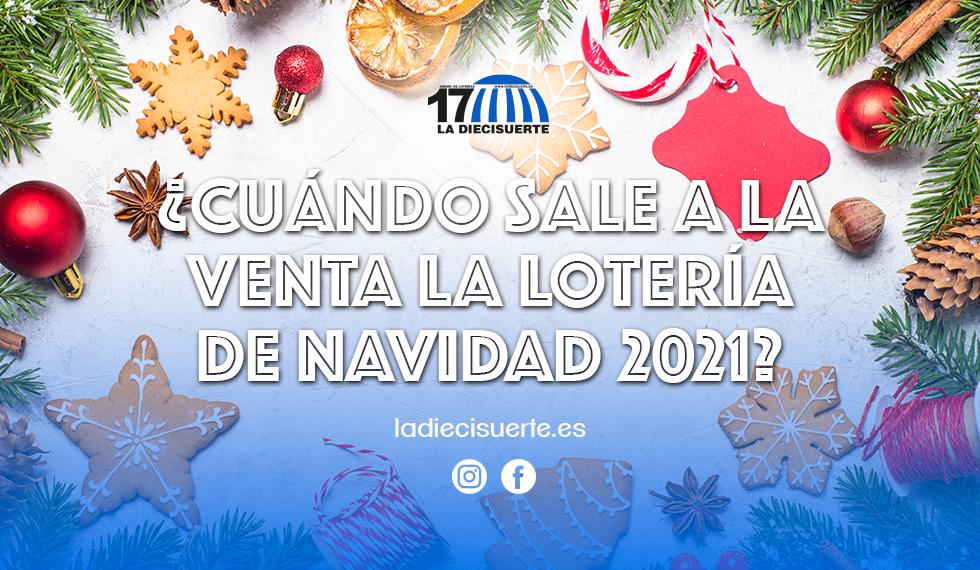 ¿Cuándo sale a la venta la lotería de navidad 2021?