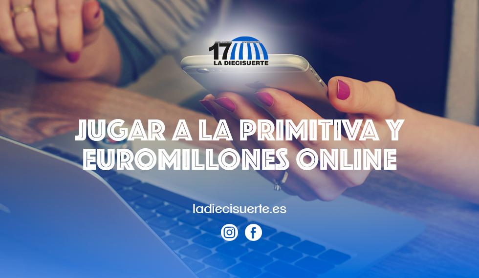 Jugar a La Primitiva y a El Euromillones online